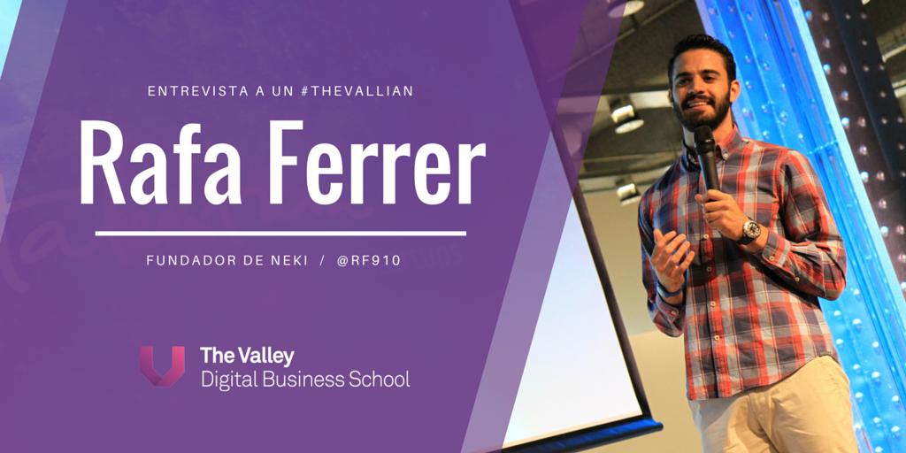 Entrevista a un #TheVallian: Rafa Ferrer, CEO de Neki
